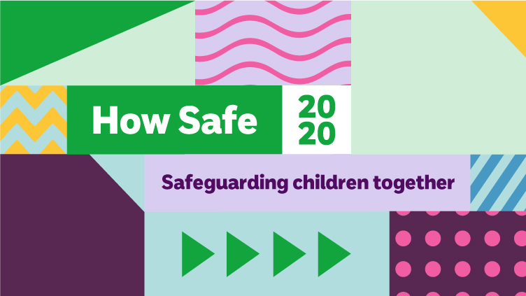 How safe are our children? 2020 conference